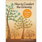 how-to-comfort-the-grieving