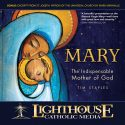 LCM Mary the Indispensable Mother of God